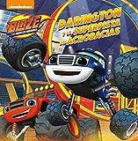 Darington y la superpista de acrobacias (Un cuento de Blaze y los Monster Machines)