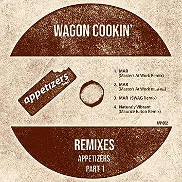 Appetizers Remixes, Pt. 1