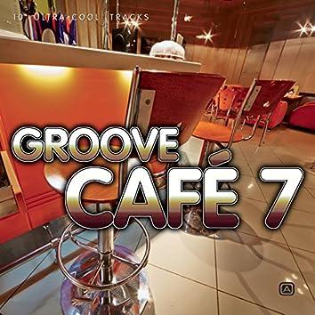 Groove Café, Vol. 7