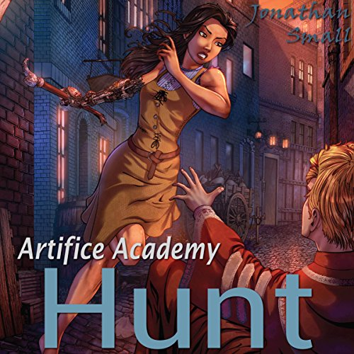 Hunt     Artifice Academy, Book 3              By:                                                                                                                                 Jonathan Small                               Narrated by:                                                                                                                                 Michael Pauley                      Length: 5 hrs and 23 mins     2 ratings     Overall 4.5