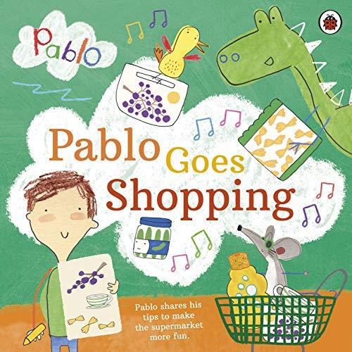 Pablo: Pablo Goes Shopping (English Edition)