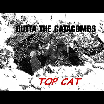 Outta the Catacombs