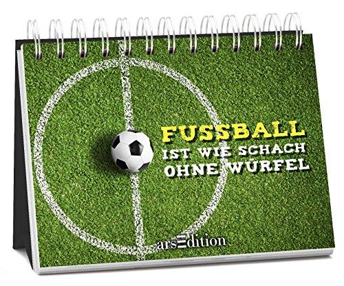 Der Ball ist ein Sauhund: Ultimative Wahrheiten über Fußball