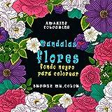 Mandalas flores fondo negro para colorear: cuaderno colorear adultos y niños flores zentangle/cuadernos dibujo mandala/cuadernos de pintar mandalas flores