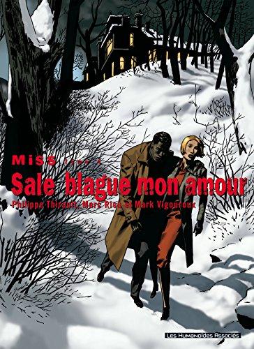 Miss Vol. 4: Sale blague mon amour
