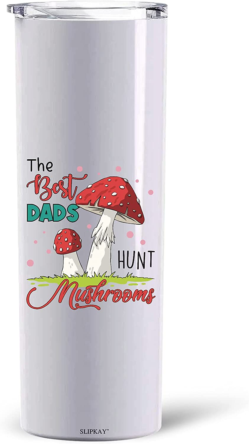 Free shipping anywhere in the nation The Best Dads Hunt 20oz Max 70% OFF SS Tumbler Mushrooms