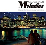 Melodies -The Midnight AOR-