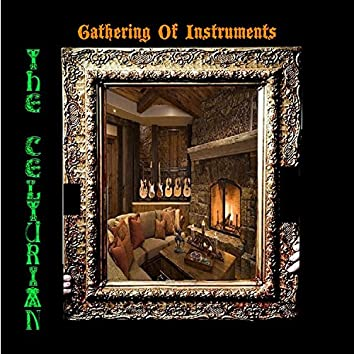 Gathering of Instruments