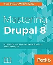 Mastering Drupal 8