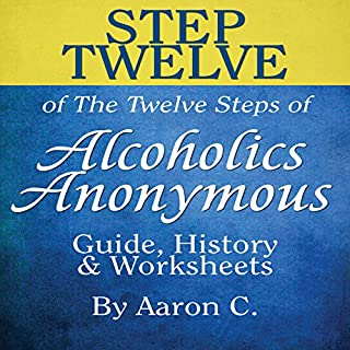 Step Twelve of the Twelve Steps of Alcoholics Anonymous cover art