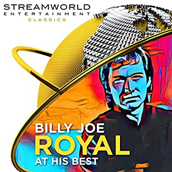 Billy Joe Royal At His Best