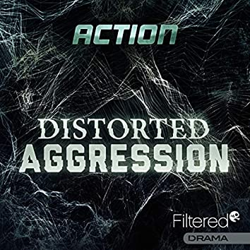 Distorted Aggression