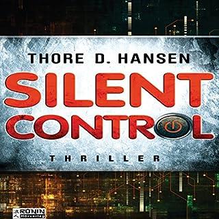 Silent Control     PRISM ist der Anfang. Silent Control das Ziel.              Autor:                                                                                                                                 Thore D. Hansen                               Sprecher:                                                                                                                                 Matthias Lühn                      Spieldauer: 13 Std. und 37 Min.     296 Bewertungen     Gesamt 4,3