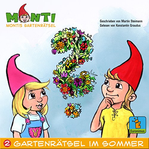 Montis Gartenrätsel im Sommer (Montis Gartenrätsel 2) Titelbild