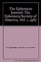 The Ephemera Journal: The Ephemera Society of America, Vol. 1, 1987