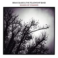 Season of Changes by Brian Blade Fellowship (2008-05-06)