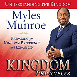 Kingdom Principles: Preparing for Kingdom Experience and Expansion cover art