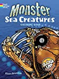 Monster Sea Creatures: A Close-Up Coloring Book (Dover Nature Coloring Book)