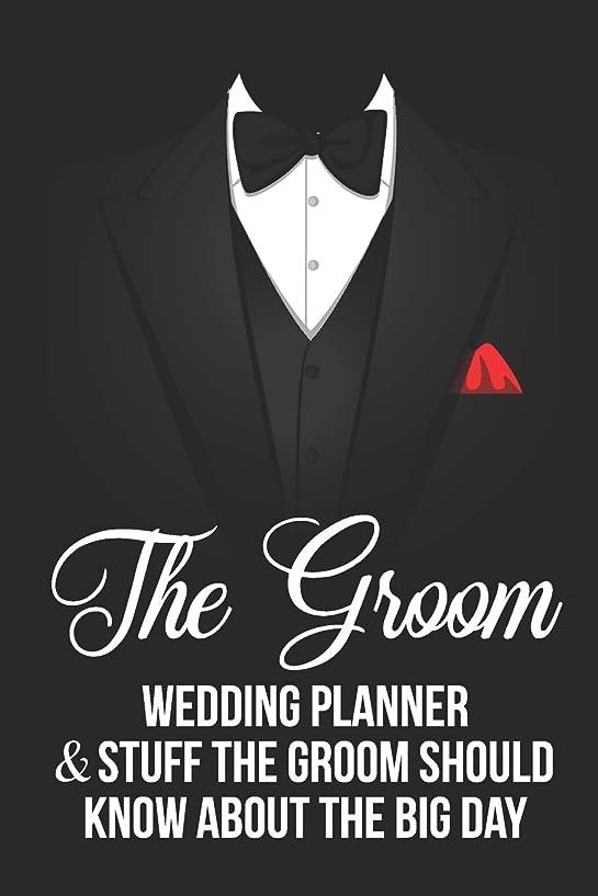 罹患率重くする練習The Groom Wedding Planner & Stuff A Groom Should Know About The Big Day: Groom Gag Gift Blank Lined Notebook Journal Planner