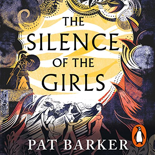 The Silence of the Girls audiobook cover art