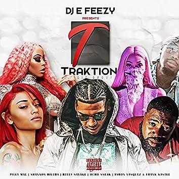 DJ E-Feezy Presents: Traktion Music Group