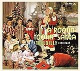 Rootin Tootin Santa: Hillbilly Christmas / Various