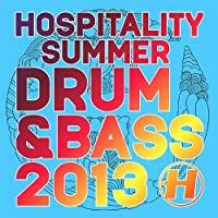 Hospitality Summer D&B 2013 by Various Artists