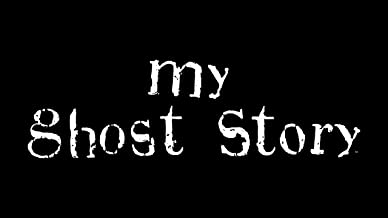 My Ghost Story Season 3
