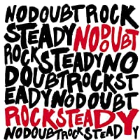 Rock Steady + Bonus Disc