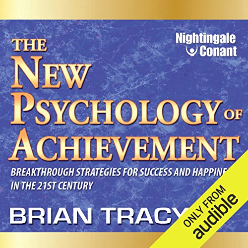 The New Psychology of Achievement     Breakthrough Strategies for Success and Happiness in the 21st Century              Auteur(s):                                                                                                                                 Brian Tracy                               Narrateur(s):                                                                                                                                 Brian Tracy                      Durée: 5 h et 51 min     5 évaluations     Au global 5,0