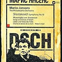 Shostakovich: Symphony No. 10. Mussorg by Mariss Jansons