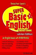 Teacher Lee's Super Basic English 1 Pocket Book - Latvian Edition