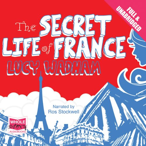 The Secret Life of France audiobook cover art