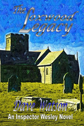 The Loxwood Legacy (An Inspector Wesley Novel Book 4) (English Edition)