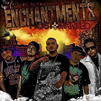 Enchantments Most Wanted