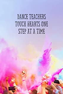 Dance Teachers touch Hearts One Step At A Time: journal appreciation great amazing gift activities today writing paper pag...