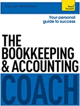 The Bookkeeping and Accounting Coach: Teach Yourself