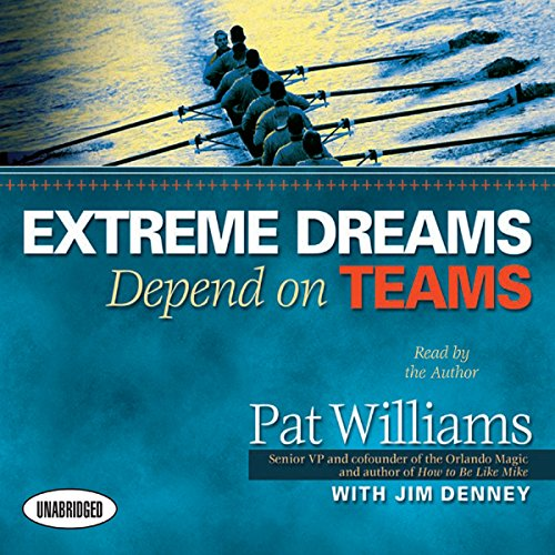 Extreme Dreams Depend on Teams cover art