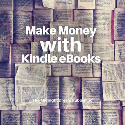Kindle Income: Make Money with Kindle eBooks cover art