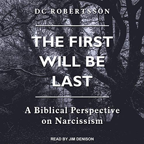 The First Will Be Last Audiobook By DC Robertsson cover art