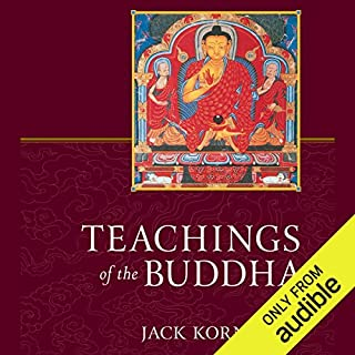 Teachings of the Buddha     Revised and Expanded              By:                                                                                                                                 Jack Kornfield (editor),                                                                                        Gil Fronsdal (editor)                               Narrated by:                                                                                                                                 Edoardo Ballerini,                                                                                        Jack Kornfield                      Length: 3 hrs and 37 mins     18 ratings     Overall 4.7