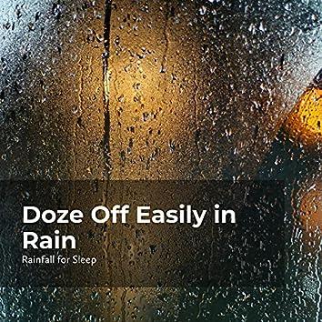 Doze Off Easily in Rain