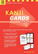 Kanji Cards Kit Volume 3: Learn 512 Japanese Characters Including Pronunciation, Sample Sentences & Related Compound Words (Tuttle Flash Cards)