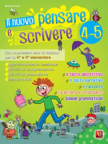 Il nuovo Pensare e scrivere 4-5. Con nuovissimi temi di italiano guidati per la 4ª e 5ª classe elementare. Nuova ediz.