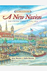 A New Nation: The United States: 1783-1815 (American Story) Kindle Edition