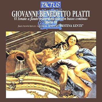 Platti: 6 Sonate a flauto traversiere solo con basso continuo, Op. 3