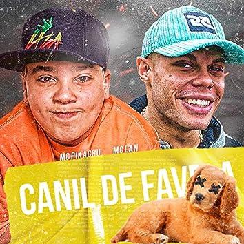 Canil de Favela (feat. MC Lan & Mc Pikachu)