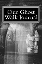 Our Ghost Walk Journal