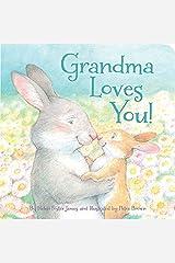Grandma Loves You! Kindle Edition