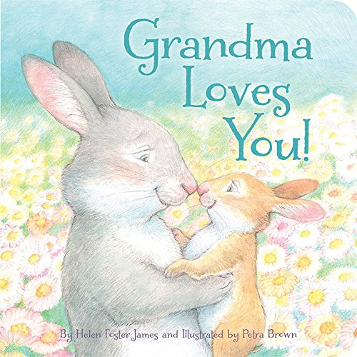 Grandma Loves You! (English Edition) de [Helen Foster James, Petra Brown]